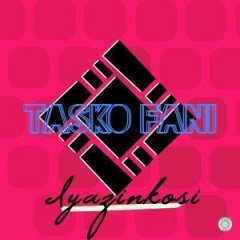 Tasko Fani - Bangles N Chains